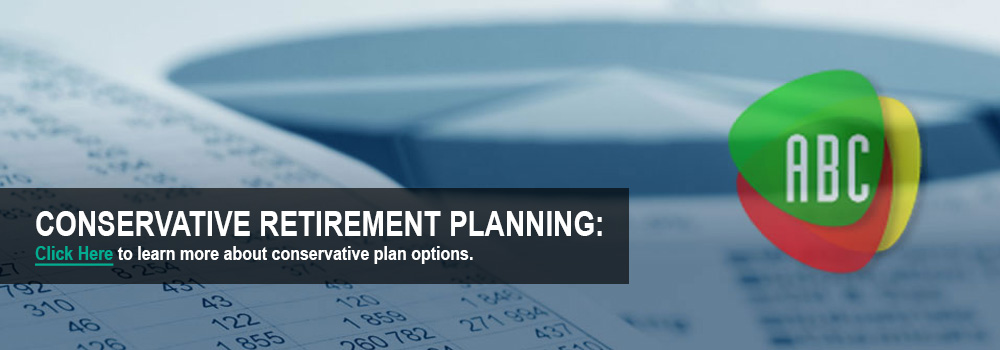 Conservative Retirement Planning